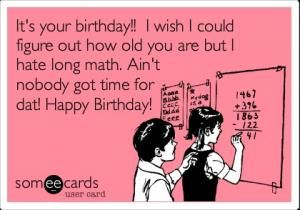Top 30 Funny Birthday Quotes 20