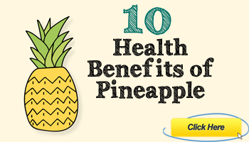 10 Health Benefits of Pineapple